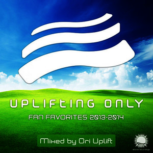 Albumcover Various Artists - Uplifting Only: Fan Favorites 2013-2014 (Mixed by Ori Uplift)