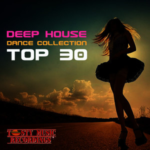 Albumcover Various Artists - Deep House Dance Collection: Top 30