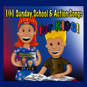 Albumcover Various Artists - 101 Sunday School & Actions Songs for Kids!