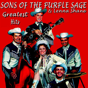 Albumcover Sons of the Purple Sage & Linna Shane - Sons of the Purple Sage Greatest Hits