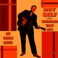 Albumcover Roy Self and The Cumberland Valley Boys - My Sweet Angel