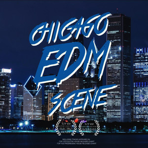Albumcover Various Artists - Chicago EDM Scene