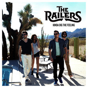 Albumcover The Railers - Kinda Dig The Feeling