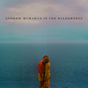 Albumcover Andrew McMahon in the Wilderness - Canyon Moon