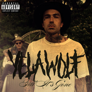 Albumcover Yelawolf - Till It's Gone (Explicit)