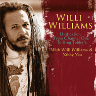 Albumcover Willi Williams - Unification: From Channel One To King Tubby's