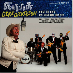 Albumcover Los Straitjackets - Deke Dickerson Sings The Great Instrumental Hits