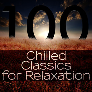 Albumcover Ludwig van Beethoven - 100 Chilled Classics for Relaxation