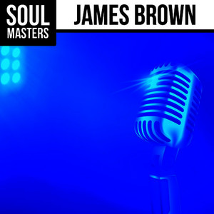 Albumcover James Brown - Soul Masters: James Brown