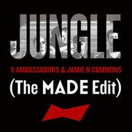 Albumcover X Ambassadors / Jamie N Commons - Jungle (The MADE Edit)