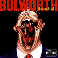 Albumcover Various Artists - Bulworth The Soundtrack (Explicit)