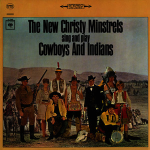 Albumcover The New Christy Minstrels - Cowboys and Indians