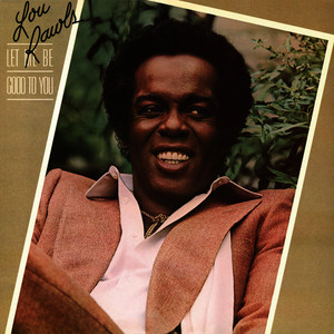 Albumcover Lou Rawls - Let Me Be Good to You