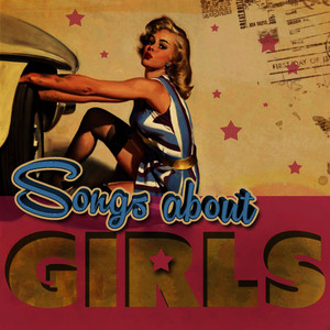 Albumcover Various Artists - Songs About Girls