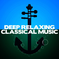 Albumcover Ludwig van Beethoven - Deep Relaxing Classical Music