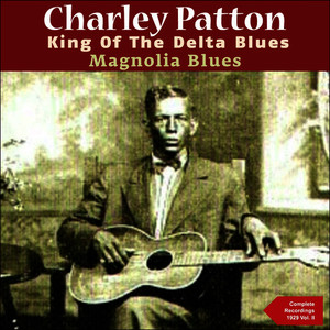 Albumcover Charley Patton - Magnolia Blues