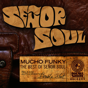 Albumcover Señor Soul - Mucho Funky - The Best of Señor Soul
