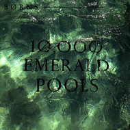 Albumcover BØRNS - 10,000 Emerald Pools
