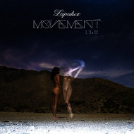 Lapalux - Movement I, II, III - Single