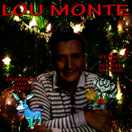 LOU MONTE - Holiday Favorites