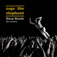 Cage The Elephant - Deep Hands: Live Session