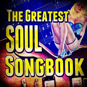 Albumcover Various Artists - The Greatest Soul Songbook