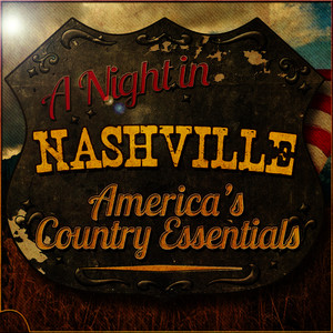 Albumcover Various Artists - A Night in Nashville America's Country Essentials