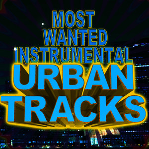 Albumcover Various Artists - Most Wanted Instrumental Urban Tracks
