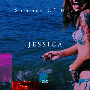 Albumcover Summer of Haze - Jessica