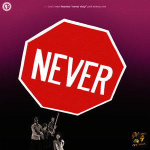 Albumcover The Brand New Heavies - Never Stop (Pink Enemy Remixes)