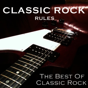Albumcover Various Artists - Classic Rock Rules