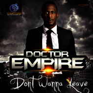 Albumcover Doctor Empire - Don't Wanna Leave