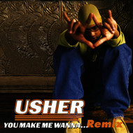 Usher - You Make Me Wanna... (Remix)