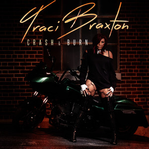 Albumcover Traci Braxton - Crash & Burn