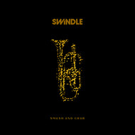 Albumcover Swindle - Smash and Grab