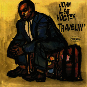 Albumcover John Lee Hooker - Travelin'