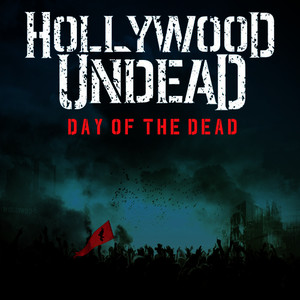 Albumcover Hollywood Undead - Day Of The Dead