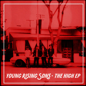 Albumcover Young Rising Sons - The High EP