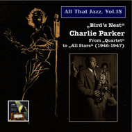 Albumcover Charlie Parker - All That Jazz, Vol. 18: Charlie Parker (2014 Digital Remaster)
