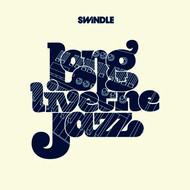 Albumcover Swindle - Long Live the Jazz