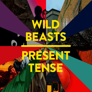 Albumcover Wild Beasts - Present Tense (Special Edition)