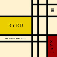 Albumcover Donald Byrd - The Donald Byrd Sextet. Byrd Jazz