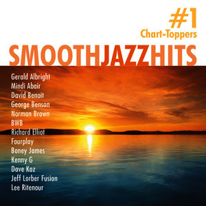 Albumcover Various Artists - Smooth Jazz Hits: #1 Chart-Toppers