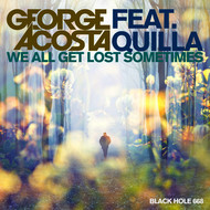 Albumcover George Acosta featuring featuring Quilla - We All Get Lost Sometimes
