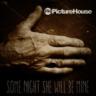 Albumcover Picturehouse - Some Nights She Will Be Mine