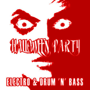 Albumcover Various Artists - Halloween Party Electro & Drum 'N' Bass