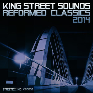 Albumcover Various Artists - King Street Sounds Reformed Classics 2014