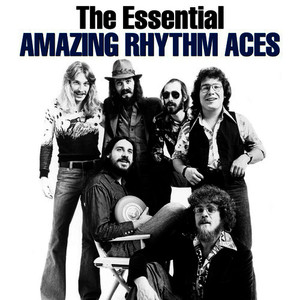 Albumcover The Amazing Rhythm Aces - The Essential The Amazing Rhythm Aces (Explicit)
