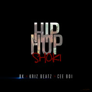 Albumcover BK, Kriz Beatz and Cee Boi - Hip Hop Shoki (Explicit)