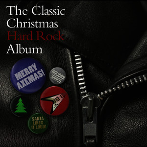Albumcover Various Artists - The Classic Christmas Hard Rock Album